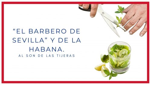 """""""El Barbero de Sevilla"""" y de la Habana."""